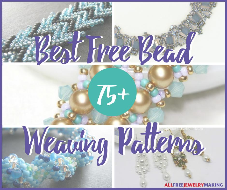 75 Best Free Bead Weaving Patterns Allfreejewelrymaking