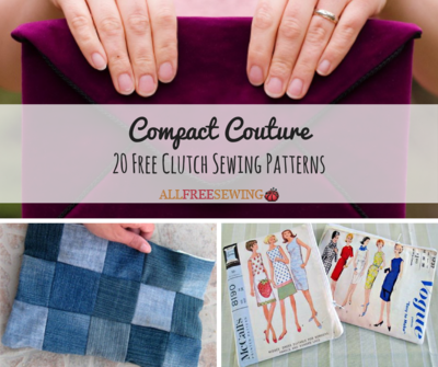 Compact Couture: 20 Free Clutch Sewing Patterns | AllFreeSewing.com