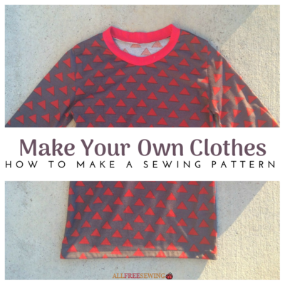 How to Make a Sewing Pattern | AllFreeSewing.com