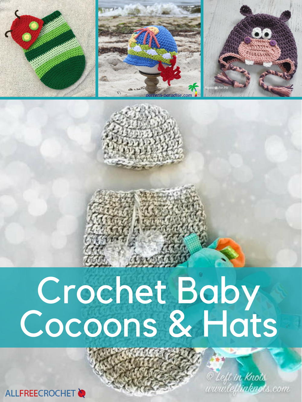34 Crochet Baby Patterns: Crochet Baby Cocoons and Hats ...