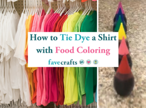 How To Tie Dye A Shirt With Food Coloring Favecrafts Com