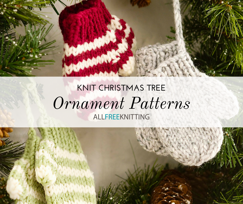 27+ Knit Christmas Tree Ornament Patterns | AllFreeKnitting.com