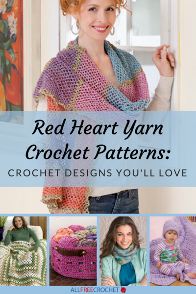 Red Heart Yarn Crochet Patterns: 19 Crochet Designs You\'ll Love ...