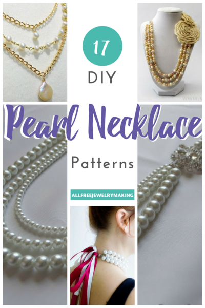 17 DIY Pearl Necklace Patterns