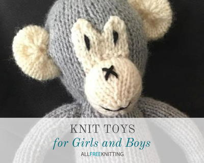 Knit Toys for Girls and Boys