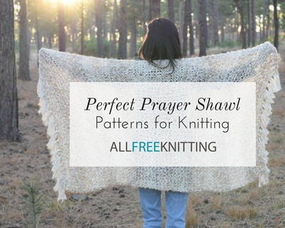 15 Prayer Shawl Patterns For Knitting Allfreeknitting