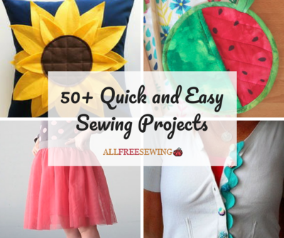 50 Quick And Easy Sewing Projects Allfreesewing