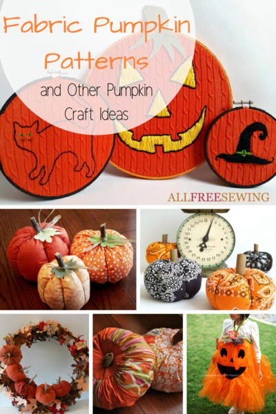 38 Fabric Pumpkin Patterns  Other Pumpkin Craft Ideas