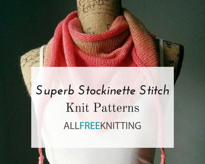 Superb Stockinette Stitch