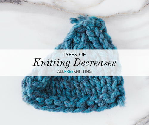 Types of Knitting Decreases