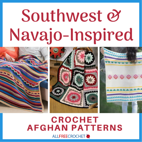 16 Free Southwest Afghan Crochet Patterns Allfreecrochet