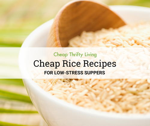 25 Cheap Rice Recipes for Low-Stress Suppers