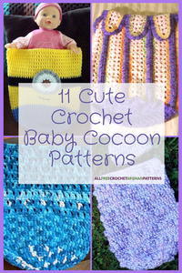 11 Cute Crochet Baby Cocoon Patterns