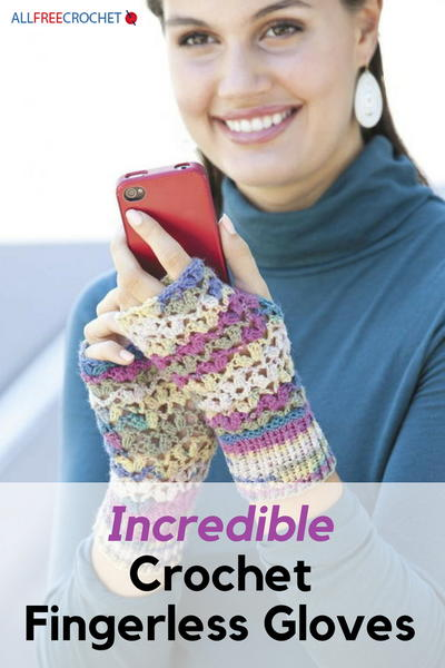 Incredible Crochet Fingerless Gloves