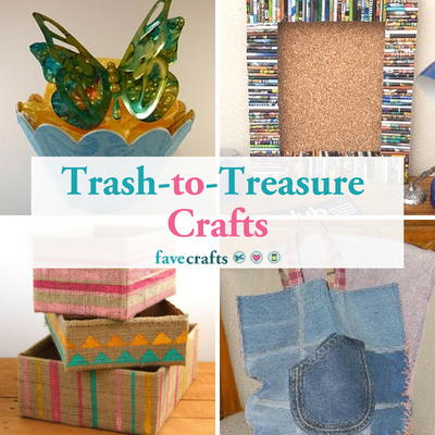25 Great Trash-to-Treasure Crafts
