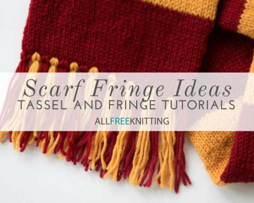 12 Scarf Fringe Ideas To Glam Up Your Patterns Allfreeknitting