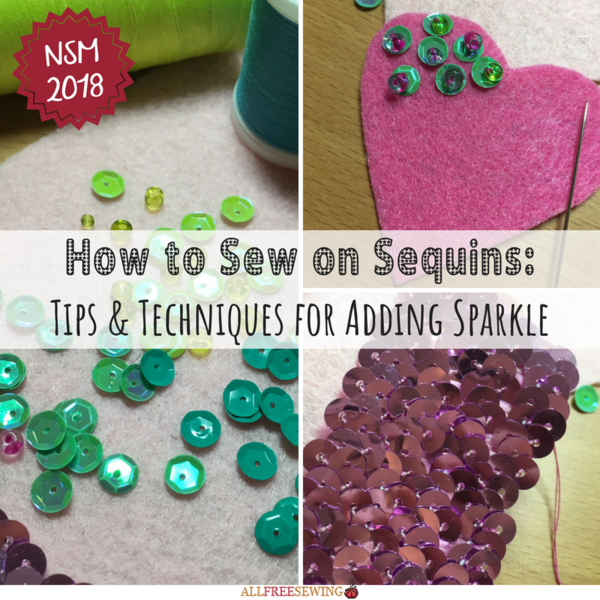How to Sew on Sequins: Tips and Techniques for Adding Sparkle