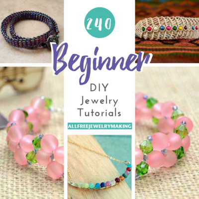 How to Make Jewelry 240 Beginner DIY Jewelry Tutorials