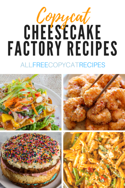30 Best Copycat Cheesecake Factory Recipes