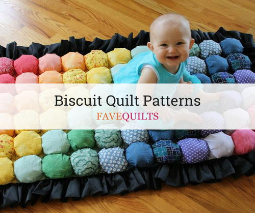 Biscuit Quilt Patterns