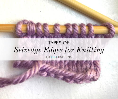 Selvedge Edges for Knitting