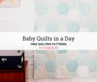 21 Baby Quilts in a Day Patterns