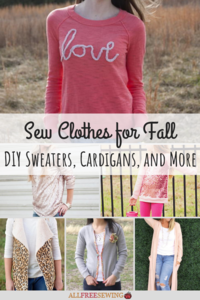 Sew Clothes for Fall: 50+ DIY Sweaters, Cardigans, and More