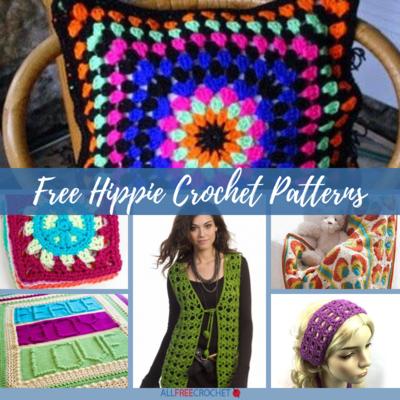 Get Groovy 29 Free Hippie Crochet Patterns Allfreecrochet
