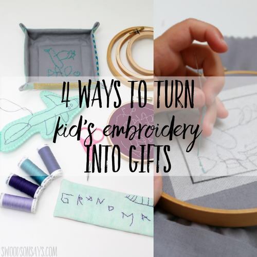 Kid Embroidery Projects to Gift