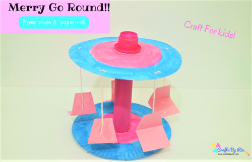 Merry Go Round Craft with Paper Tube and Paper Plates