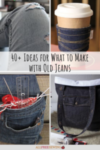 40+ Ideas for What to Make with Old Jeans