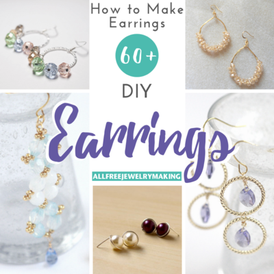 How to Make Earrings 60 DIY Earrings