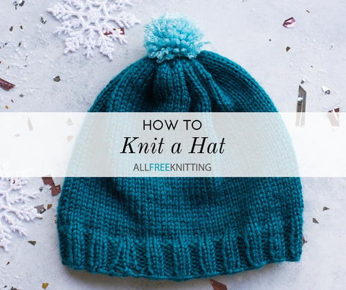 How To Knit A Hat Allfreeknitting