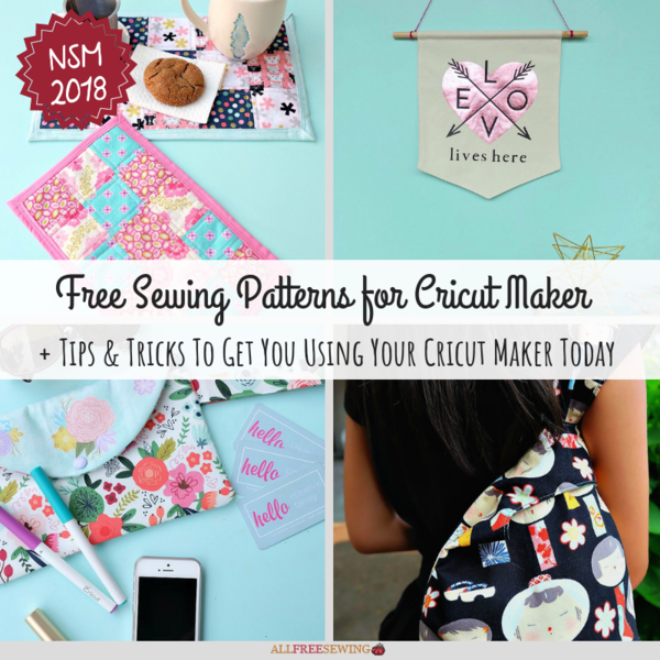 10 Free Sewing Patterns for Cricut Maker