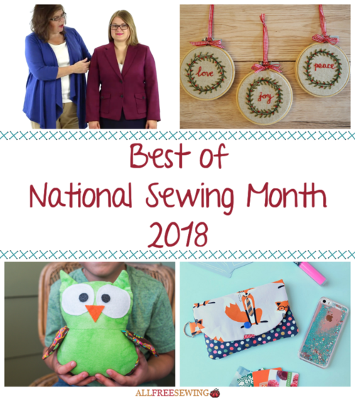Best of National Sewing Month 2018