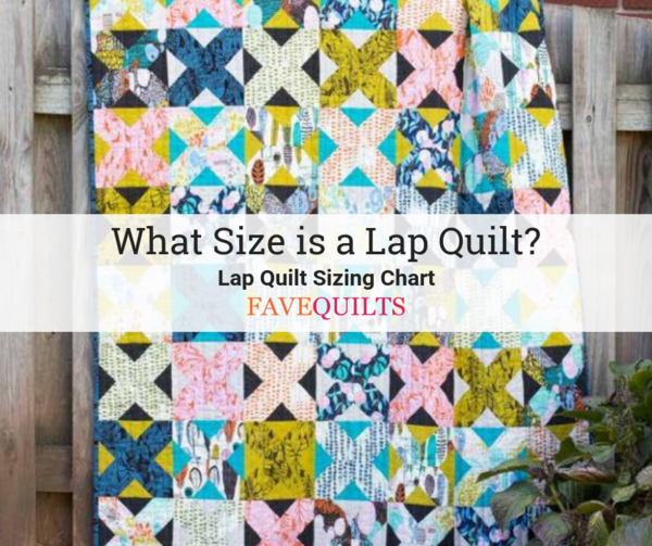 Lap Quilt Sizing Charts