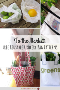 To the Market: 14+ Free Reusable Grocery Bag Patterns