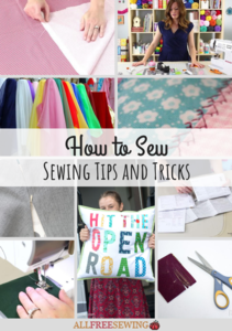 How to Sew: Top 25 Sewing Tips and Tricks