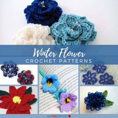 Eternal Blooms 20 Winter Flower Crochet Patterns Allfreecrochet
