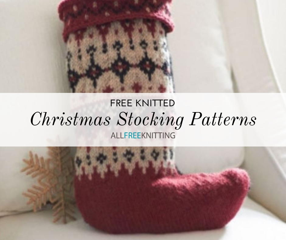 18 Free Knitted Christmas Stocking Patterns | AllFreeKnitting.com
