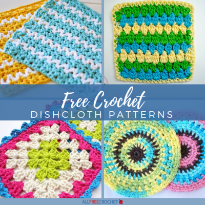 47 Free Crochet Dishcloth Patterns