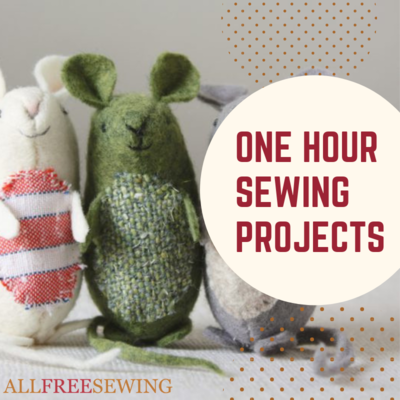 One Hour Quick Sewing Projects