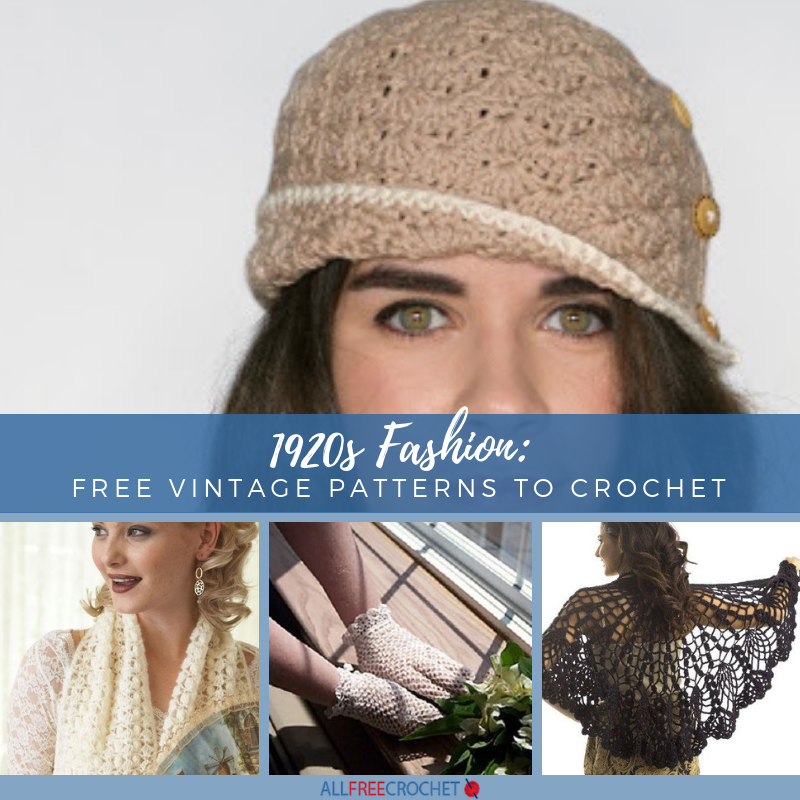 1920s Fashion 20 Free Vintage Patterns To Crochet Allfreecrochet