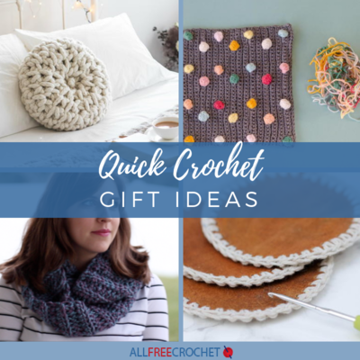 Quick Crochet Gift Ideas