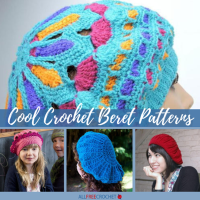 20 Cool Crochet Beret Patterns