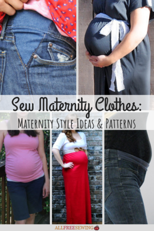 Sew Maternity Clothes: 23 Maternity Style Ideas & Patterns