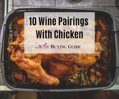 10 Wine Pairings With Chicken