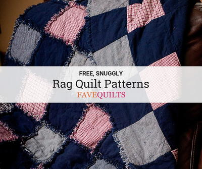 60 Snuggly Free Rag Quilt Patterns FaveQuilts Interesting Free Rag Quilt Patterns