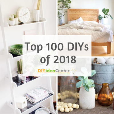 Top 100 Easy DIY Projects of 2018