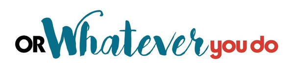 Or Whatever You Do logo